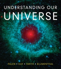 Understanding Our Universe 1st Edition 9780393912104 0393912108