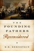 The Founding Fathers Reconsidered 1st Edition 9780199832576 0199832579