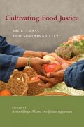 Cultivating Food Justice 1st Edition 9780262300223 0262300222