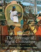 The Heritage of World Civilizations 5th edition 9780205893430 0205893430