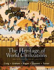 The Heritage of World Civilizations 5th edition 9780205893454 0205893457