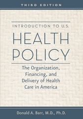 Introduction to U.S. Health Policy 3rd Edition 9781421402970 1421402971