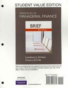Principles of Managerial Finance, Brief, Student Value Edition plus MyFinanceLab with Pearson eText Student Access Code Card Package 6th edition 9780132738804 0132738805