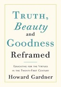Truth, Beauty, and Goodness Reframed 0 9781441780539 144178053X