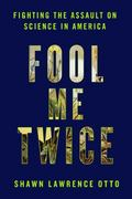 Fool Me Twice 1st Edition 9781605292175 1605292176