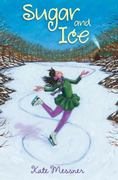 Sugar and Ice 1st edition 9780802723307 0802723306
