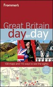 Frommer's Great Britain Day by Day 1st edition 9780470648698 0470648694