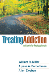 Treating Addiction 1st Edition 9781609186388 1609186389