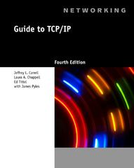 Guide to TCP/IP 4th Edition 9781133019862 1133019862