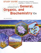 Study Guide for Bettelheim/Brown/Campbell/Farrell/Torres' Introduction to General, Organic and Biochemistry 10th edition 9781133105411 1133105416