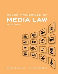 Major Principles of Media Law, 2013 Edition 1st Edition 9781111836849 1111836841