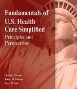 Fundamentals of US Health Care 1st Edition 9781428317352 142831735X