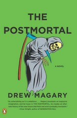 The Postmortal 1st Edition 9780143119821 0143119826