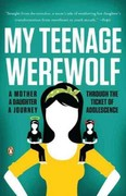 My Teenage Werewolf 1st Edition 9780143119456 0143119451