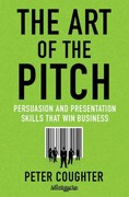 The Art of the Pitch 1st Edition 9780230120518 0230120512
