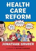 Health Care Reform 1st Edition 9780809053971 0809053977