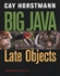 Big Java: Late Objects