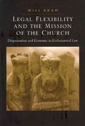 Legal Flexibility and the Mission of the Church 1st Edition 9781317106272 131710627X