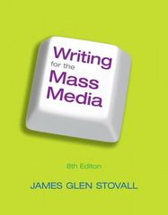 Writing for the Mass Media 8th Edition 9780205043446 0205043445