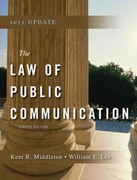Law of Public Communication 2012 Update 8th edition 9780205831623 0205831621