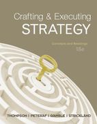 Crafting & Executing Strategy: Concepts and Readings with Connect 18th edition 9780077866273 0077866274