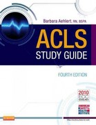ACLS Study Guide 4th Edition 9780323084499 0323084494
