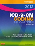 ICD-9-CM Coding, 2012 Edition - Text and Workbook Package 1st edition 9781455705481 1455705489
