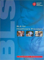 BLS for Healthcare Providers Student Manual 1st Edition 9781616690397 1616690399