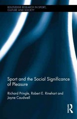 Sport and the Social Significance of Pleasure 1st Edition 9780415885102 0415885108