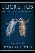 On the Nature of Things 1st Edition 9780393341362 0393341364