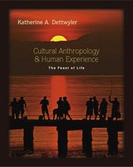 Cultural Anthropology and Human Experience 1st Edition 9781577666813 157766681X