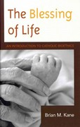 Blessing of Life 1st Edition 9780739122006 0739122002
