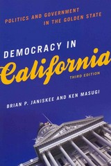 Democracy in California 3rd Edition 9781442203389 1442203382