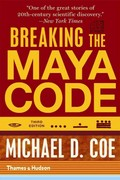 Breaking the Maya Code 3rd Edition 9780500289556 0500289557
