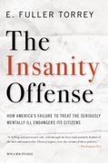 The Insanity Offense 1st Edition 9780393341379 0393341372