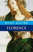 Blue Guide Florence 10th Edition 9781905131525 1905131526
