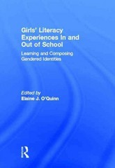 Girls' Literacy Experiences In and Out of School 0 9781136624704 1136624708