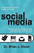 The Innovative School Leaders Guide to Social Media 1st Edition 9781456554170 1456554174