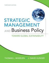 Strategic Management and Business Policy 13th edition 9780132153225 013215322X