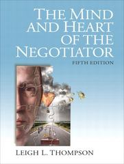 The Mind and Heart of the Negotiator 5th Edition 9780132543866 0132543869