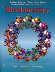 Study Guide with Student Solutions Manual and Problems Book for Garrett/Grisham's Biochemistry 5th Edition 9781285661551 1285661559
