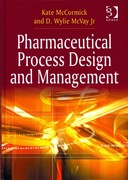 Pharmaceutical Process Design and Management 1st Edition 9781317081401 1317081404