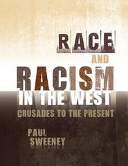 Race and Racism 1st Edition 9781609271299 1609271297