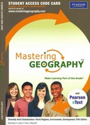 MasteringGeography with Pearson eText -- Standalone Access Card -- for Diversity Amid Globalization: World Regions, Environment, Development 5th edition 9780321720535 0321720539