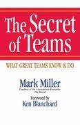 The Secret of Teams 1st Edition 9781609940935 1609940938