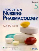 Focus on Nursing Pharmacology 5e and Lippincott's Interactive Tutorials and Case Studies for Karch's Focus on Nursing Pharmacology Package 5th edition 9781451143362 1451143362
