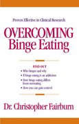 Overcoming Binge Eating 1st edition 9780898621792 0898621798