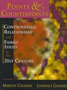 Points & Counterpoints: Controversial Relationship and Family Issues in the 21st Century 1st edition 9780195330144 0195330145