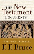 The New Testament Documents 1st Edition 9780802822192 0802822193