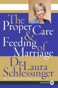 The Proper Care and Feeding of Marriage 0 9780061233128 0061233129